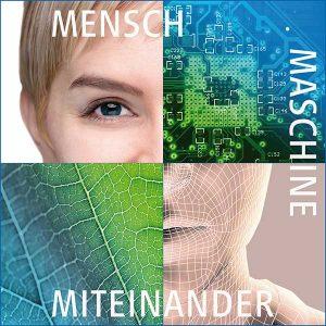 Mensch – Maschine – Miteinander